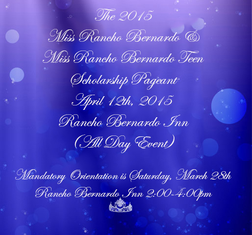 The 2015 Miss Rancho Bernardo and Miss Rancho Bernardo Teen Scholarship Pageant will be held on April 12, 2015, at 4:30 pm at the Rancho Bernardo Inn, Rancho Bernardo. To become a contestant, please choose the Apply tab
