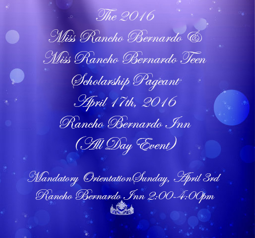 The 2016 Miss Rancho Bernardo and Miss Rancho Bernardo Teen Scholarship Pageant will be held on April 17, 2016, at 4:00 pm at the Rancho Bernardo Inn, Rancho Bernardo. To become a contestant, please choose the Apply tab